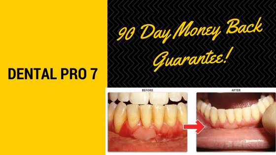 dental pro 7 comes with 90 day money back guarantee