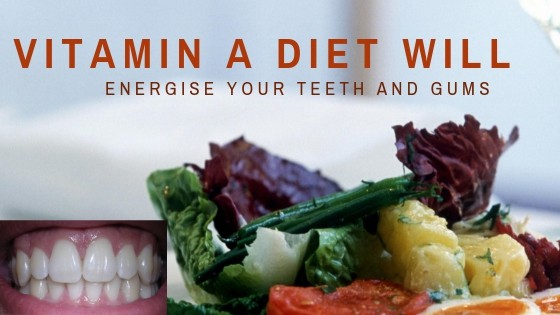 vitamin a for teeth and gums