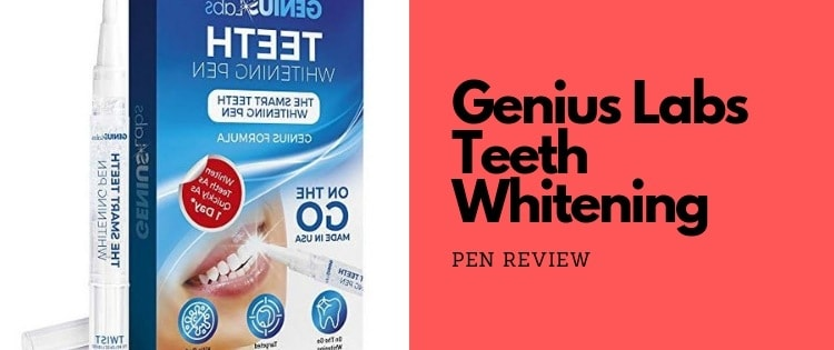 Genius Labs Teeth Whitening Pen [Review] – Cheap But Does It Work?