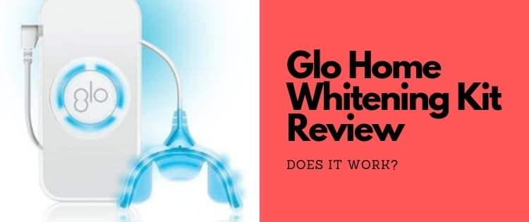 glo home teeth whitening kit review