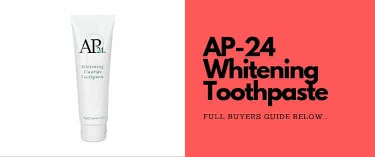how to use AP-24 toothpaste