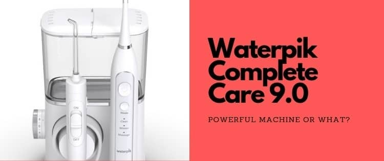 Waterpik Complete Care 9.0 Sonic Electric Toothbrush and Water Flosser [Review]
