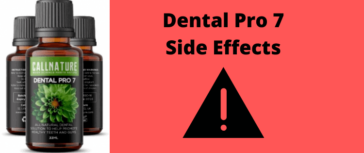 dental pro 7 side effects